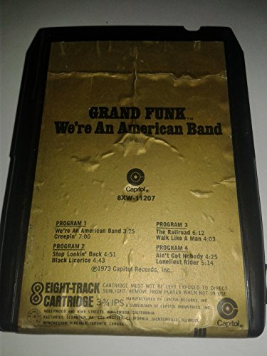 Grand Funk - We're An American Band - 8 Track Tape - RARE - ()