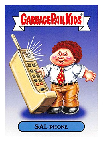 2018 Topps Garbage Pail Kids Series 1 We Hate the 80s Trading Cards 80s CULTURE #6A SAL PHONE