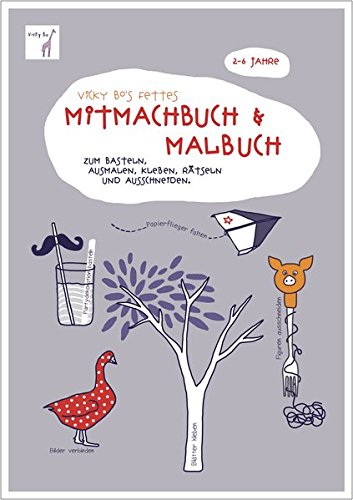 Fettes Mitmachbuch & Malbuch. 2-6 Jahre