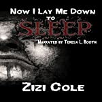 Now I Lay Me Down to Sleep | Zizi Cole