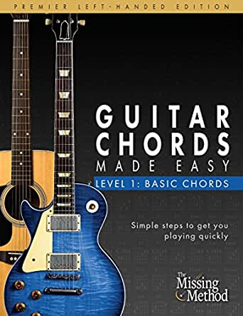 Guitar Chords Made Easy Left-Handed Edition: Basic Guitar Chords ...