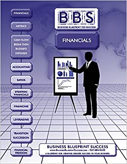 Business blueprint for success business financials shawn jackson business blueprint for success business financials shawn jackson 9781946967114 amazon books malvernweather Images