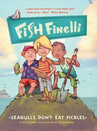 Fish Finelli (Book 1): Seagulls Don't Eat Pickles pdf