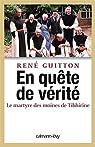 En quête de vérité - Le martyre des moines de Tibhirine par Guitton