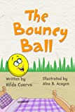 The Bouncy Ball (A Lesson Learned Book Book 2)
