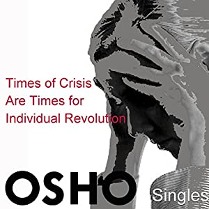 Times of Crisis Are Times for Individual Revolution Rede