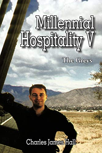 Millennial Hospitality V: The Greys Paperback – December 28, 2012
