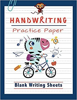 Handwriting Practice Paper: Blank Writing Sheets Notebook ...