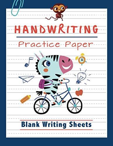 Handwriting Practice Paper: Blank Writing Sheets Notebook for Preschool and Kindergarten Kids   Handwriting Printing Workbook (Ages 2-4, 3-5) (Tracing Practice Book for Preschoolers)