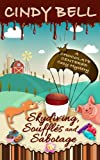 Skydiving, Soufflés and Sabotage (A Chocolate Centered Cozy Mystery) (Volume 9) by  Cindy Bell in stock, buy online here