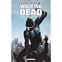 WALKING DEAD T.05 : MONSTRUEUX