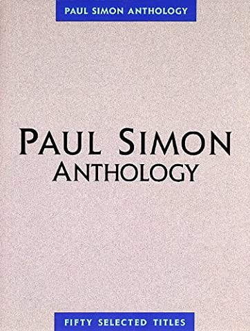 Paul Simon - Anthology (Paul Simon/Simon & Garfunkel) (Simon And Garfunkel Lyrics)