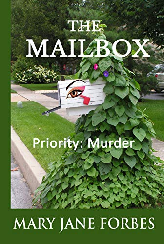 The Mailbox: Priority: Murder (Elizabeth Stitchway, Private Investigator, Cozy Mystery Series Book 1)