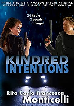 Kindred Intentions by [Monticelli, Rita Carla Francesca]