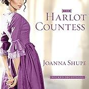 The Harlot Countess: Wicked Deceptions Series #2 | Joanna Shupe