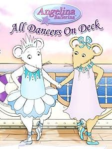 Angelina Ballerina - All Dancers on Deck