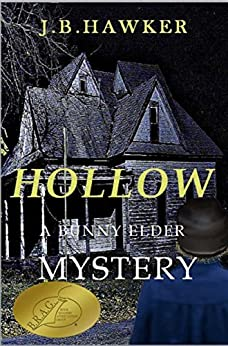 Hollow (Bunny Elder Adventures Book 1) by [Hawker, J.B.]