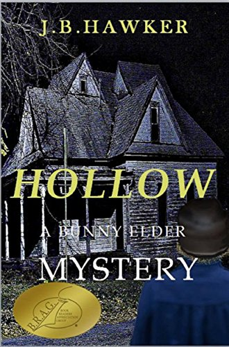 Hollow (Bunny Elder Adventures Book 1)