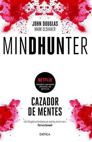 Libro : Mindhunter Cazador De Mentes.  - Douglas, John...