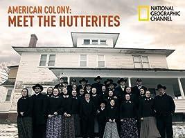American Colony: Meet the Hutterites Season 1