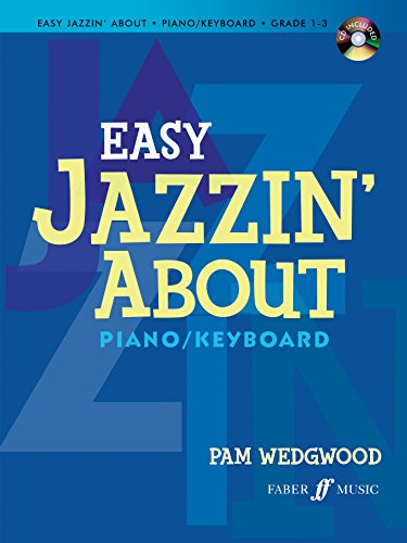 (Easy Jazzin' About for Piano / Keyboard: Book & CD (Faber Edition: Jazzin' About))