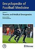 Encyclopedia of Football Medicine: Trauma and Medical Emergencies