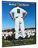 img - for The New York Times Magazine, March 28, 2004: What a Coach Can Do to a Kid book / textbook / text book