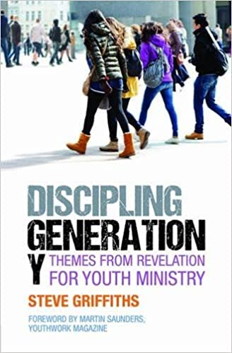 Book Discipling Generaton Y: Themes from Revelation for youth ministry by Steve Griffiths (2014-08-06)