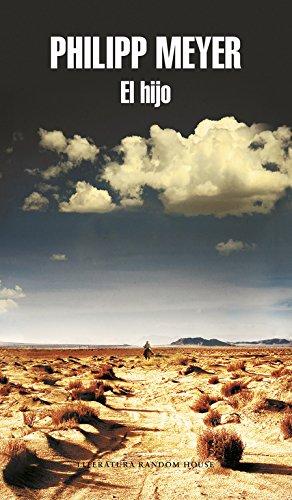 El hijo / The Son (Spanish Edition) [Philipp Meyer] (Tapa Blanda)
