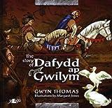 The Story of Dafydd ap Gwilym