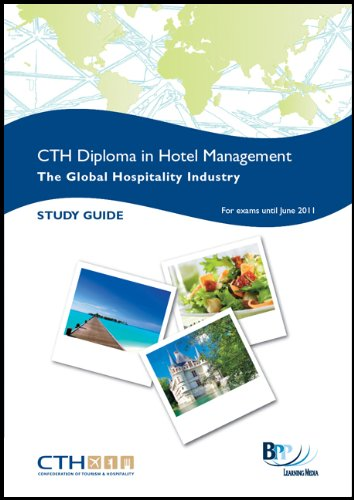 CTH Understanding the Global Hospitality Industry: Study Text