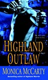 Highland Outlaw (Campbell Trilogy Book 2) by  Monica McCarty in stock, buy online here