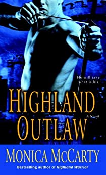 Highland Outlaw (Campbell Trilogy Book 2) by [McCarty, Monica]