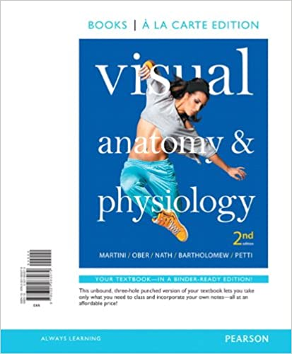 Amazon.com: Visual Anatomy & Physiology, Books a la Carte Edition ...