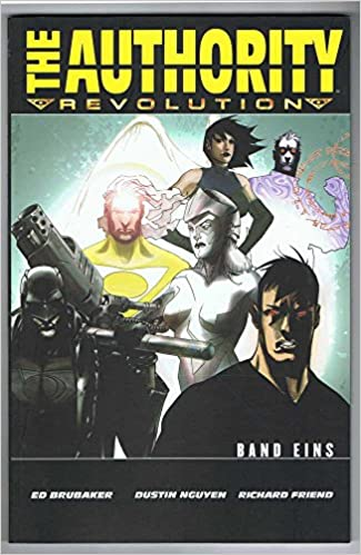 Ed Brubaker, Dustin Nguyen - The Authority 1: Revolution 1