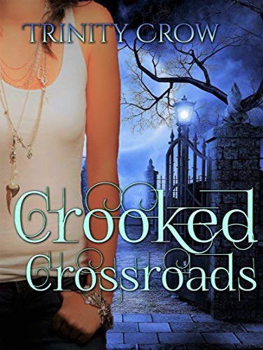 (Crooked Crossroads (Child Lost Series Book 1))