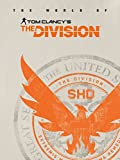 The World of Tom Clancy's The Division