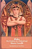 Ziska: The Problem of a Wicked Soul (Valancourt Classics)