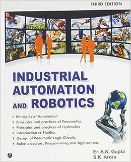 Industrial Automation and Robotics: Amazon.es: A. K. Gupta, S. K. Arora: Libros en idiomas extranjeros