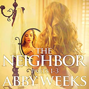 The Neighbor 1-3 Box Set Audiobook