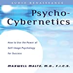 Psycho-Cybernetics: Updated and Revised | Maxwell Maltz,Dan Kennedy