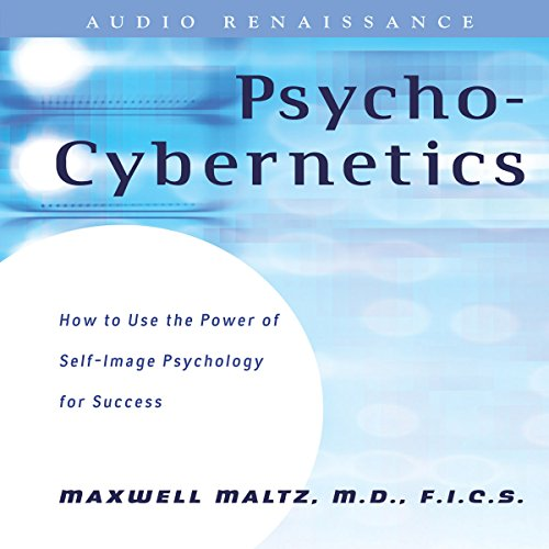 Psycho-Cybernetics: Updated and Revised Audiobook [Free Download by Trial] thumbnail