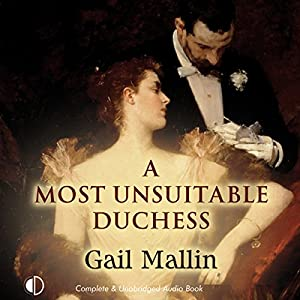A Most Unsuitable Duchess Audiobook