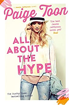 All About the Hype (Jessie Jefferson Novels Book 3) (English Edition) de [Toon, Paige]