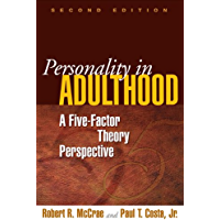 Personality in Adulthood, Second Edition: A Five-Factor Theory