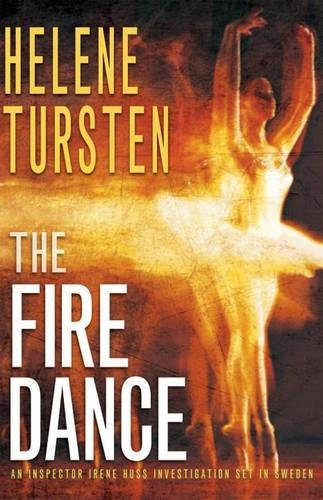 (The Fire Dance (An Irene Huss Investigation))