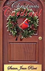 The Christmas Cardinal (Susan Jean Ricci's Christmas Shorts Book 2)