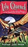 img - for Lily Quench 7 the Search for King Dragon book / textbook / text book