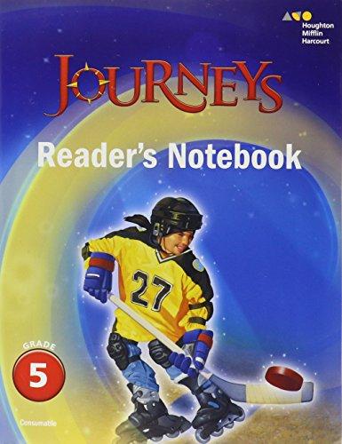 Journeys: Reader's Notebook Grade 5 (Journeys Common Core Grade 5 Readers Notebook)
