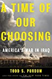 A Time of Our Choosing, Todd S. Purdum and Will Shortz, 0805075623